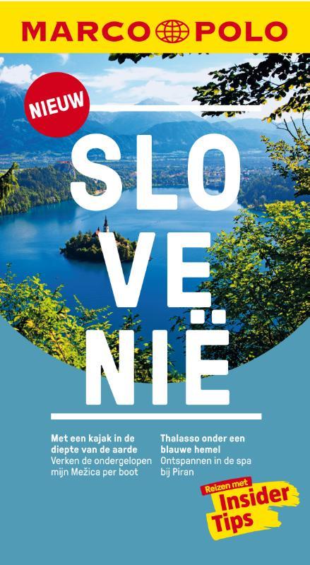 Marco Polo Slovenië 9783829758307  Marco Polo MP reisgidsjes  Reisgidsen Slovenië