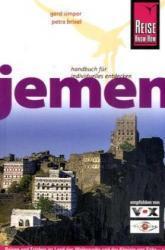 Der Jemen 9783831716548  Reise Know-How   Reisgidsen Oman, Abu Dhabi, Dubai, Saudi-Arabië, Jemen