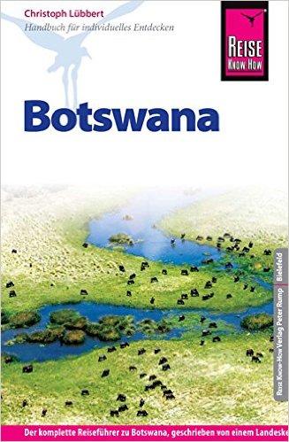 Botswana 9783831724437 Christoph Reise Know-How   Reisgidsen Botswana, Namibië