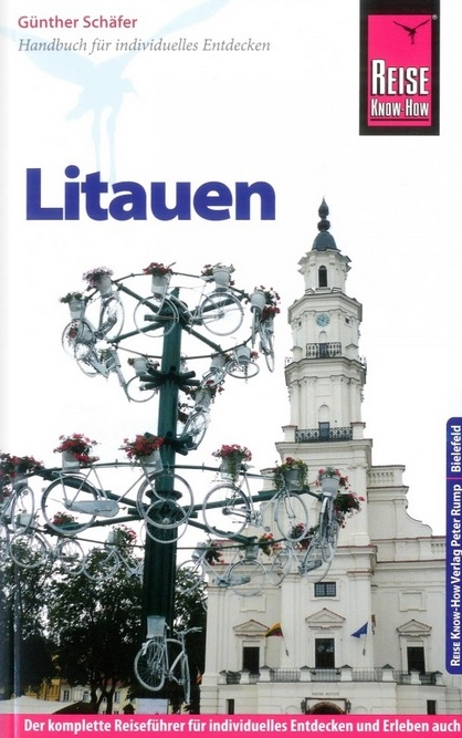 Litauen Reise Know How | reisgids Litouwen 9783831724574 Günther Schäfer Reise Know-How   Reisgidsen Litouwen