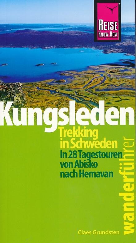Kungsleden 9783831724802  Reise Know-How   Wandelgidsen Zweden boven Uppsala