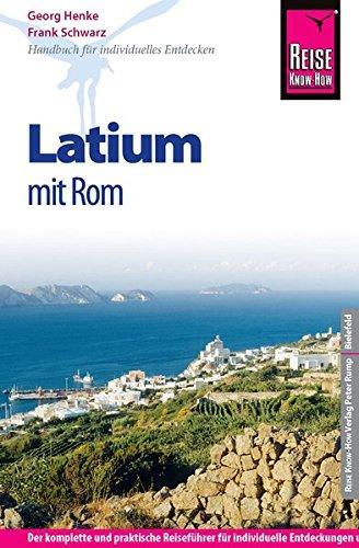 Lazio / Latium 9783831728213  Reise Know-How   Reisgidsen Rome, Lazio