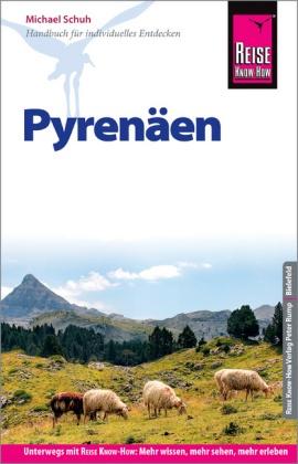 Pyrenäen (reisgids Pyreneeën) 9783831730490  Reise Know-How   Reisgidsen Pyreneeën en Baskenland