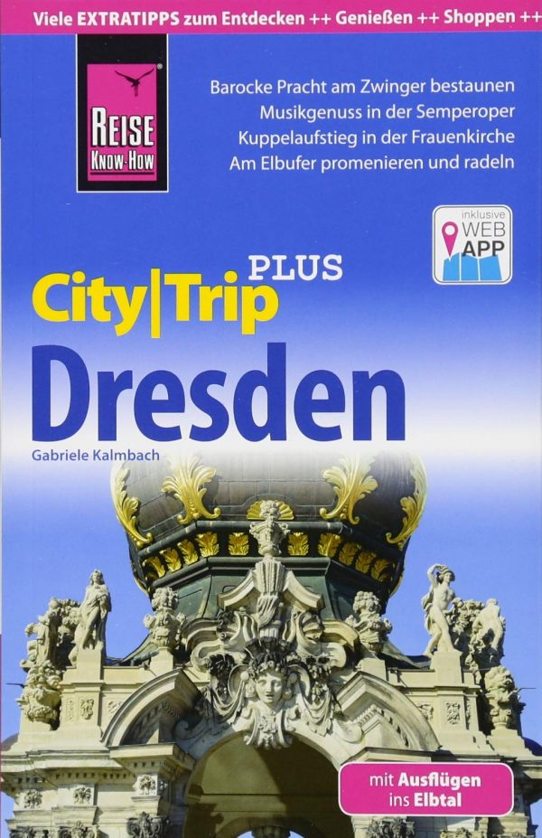 City Trip Dresden Plus 9783831730681  Reise Know-How City Trip  Reisgidsen Dresden