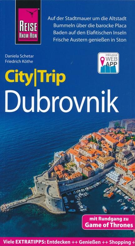 Dubrovnik CityTrip 9783831730711  Reise Know-How City Trip  Reisgidsen Kroatië