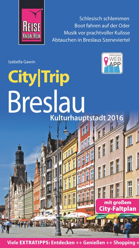 Breslau (Wroclaw) City Trip 9783831730919  Reise Know-How City Trip  Reisgidsen Polen