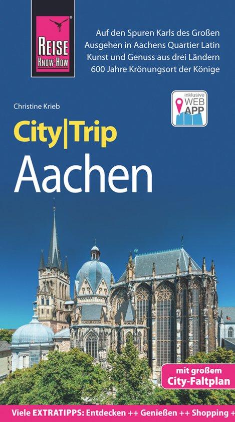 Aachen CityTrip 9783831731190  Reise Know-How City Trip  Reisgidsen Aken, Keulen en Bonn