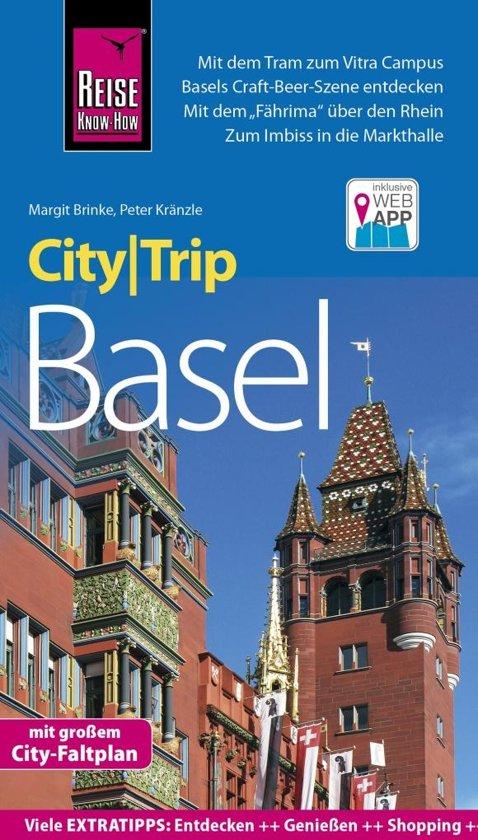 Basel CityTrip 9783831731343  Reise Know-How City Trip  Reisgidsen Berner Oberland, Basel, Jura, Genève