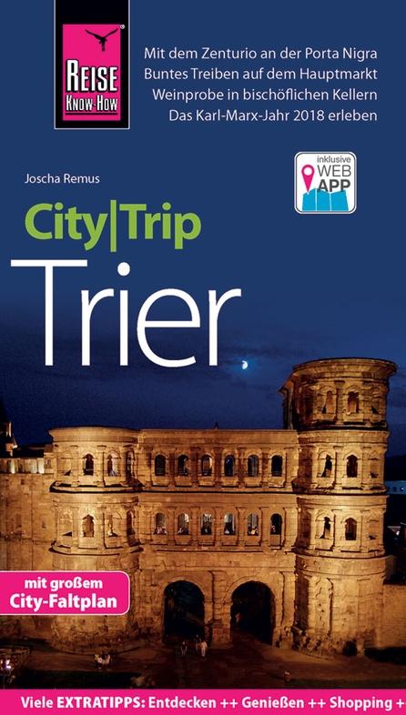 Trier CityTrip 9783831731442  Reise Know-How City Trip  Reisgidsen Moezel, van Trier tot Koblenz