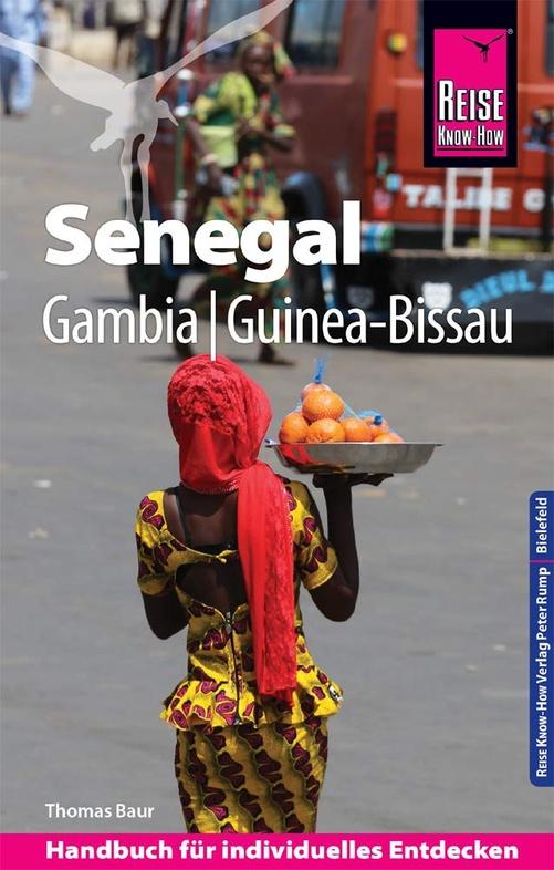 Senegal | Reise Know-How 9783831731527  Reise Know-How   Reisgidsen West-Afrikaanse kustlanden (van Senegal tot en met Nigeria)