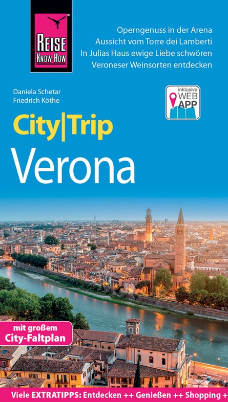 Verona CityTrip 9783831731541  Reise Know-How City Trip  Reisgidsen Venetië, Veneto, Friuli