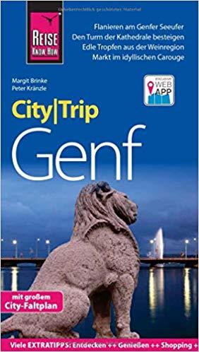 Genf  CityTrip (reisgids Genève) 9783831731732  Reise Know-How City Trip  Reisgidsen Berner Oberland, Basel, Jura, Genève