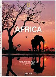 Around the world in 125 years: Africa 9783836568760  Taschen / National Geographic   Fotoboeken Afrika