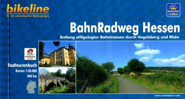 Bikeline BahnRadweg Hessen | fietsgids 9783850002707  Esterbauer Bikeline  Fietsgidsen Hessen