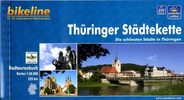 Bikeline Thüringer Städtekette | fietsgids 9783850003452  Esterbauer Bikeline  Fietsgidsen Thüringen, Weimar, Rennsteig