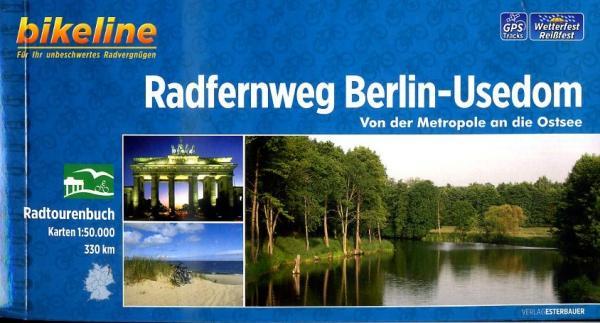 Bikeline Berlin - Usedom Radfernweg | fietsgids 9783850004411  Esterbauer Bikeline  Fietsgidsen Oost-Duitsland