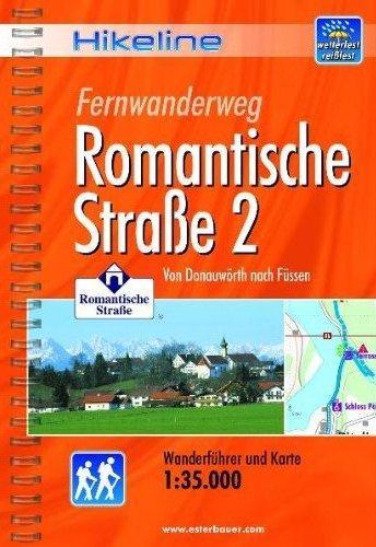 Romantische Strasse (2) | Hikeline Wanderführer (wandelgids) 9783850005388  Esterbauer Hikeline wandelgidsen  Lopen naar Rome, Meerdaagse wandelroutes, Wandelgidsen Romantische Strasse, Schwaben