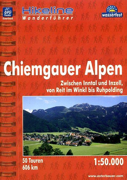 Chiemgauer Alpen | Hikeline Wanderführer (wandelgids) 9783850005500  Esterbauer Hikeline wandelgidsen  Wandelgidsen Beierse Alpen