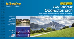 Bikeline Fluss-Radwege Oberösterreich | fietsgids 9783850006651  Esterbauer Bikeline  Fietsgidsen Salzburg, Karinthië, Tauern, Stiermarken
