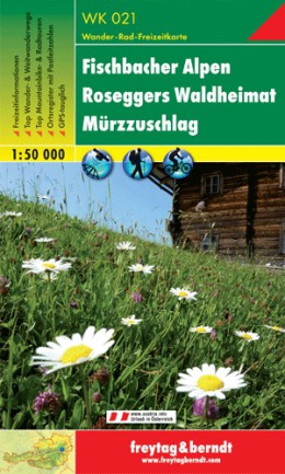 WK-021  Fischbacher Alpen 9783850847025  Freytag & Berndt WK 1:50.000  Wandelkaarten Wenen, Noord- en Oost-Oostenrijk