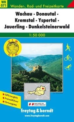 WK-071  Wachau,Dunkelsteiner Wald,Yspertal 9783850847094  Freytag & Berndt WK 1:50.000  Wandelkaarten Wenen, Noord- en Oost-Oostenrijk