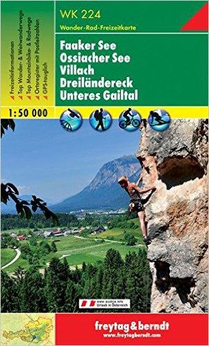 WK-224  Faaker See,Villach,Unteres Gailtal wandelkaart 1:50.000 9783850847247  Freytag & Berndt WK 1:50.000  Wandelkaarten Karinthië