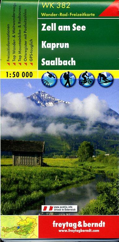 WK-382  Zell am See,Kaprun,Saalbach 9783850847384  Freytag & Berndt WK 1:50.000  Wandelkaarten Salzburg, Karinthië, Tauern, Stiermarken