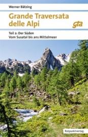 Grande Traversata delle Alpi, Teil 2: der Süden 9783858696816 Werner Bätzing Rotpunkt Verlag, Zürich   Wandelgidsen Turijn, Piemonte