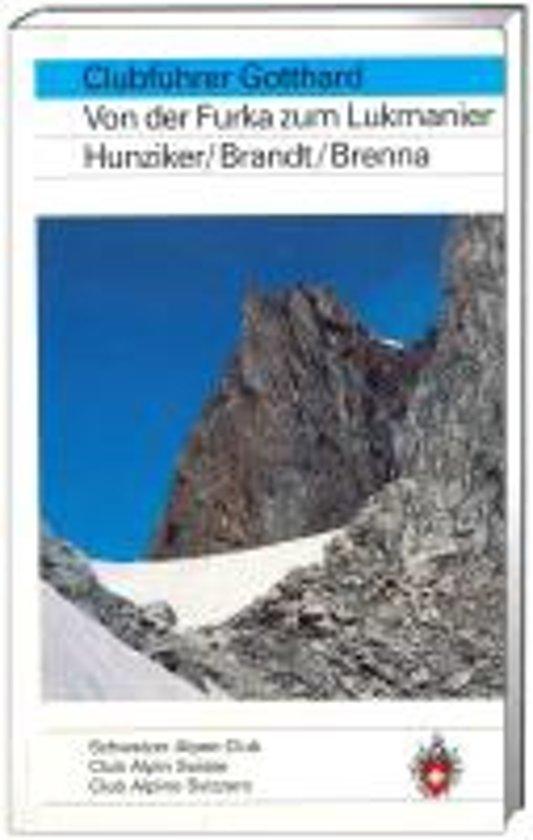 Gotthard SAC Clubführer 9783859021495  Schweizerische Alpen Club (SAC) SAC Clubführer  Klimmen-bergsport Graubünden, Tessin