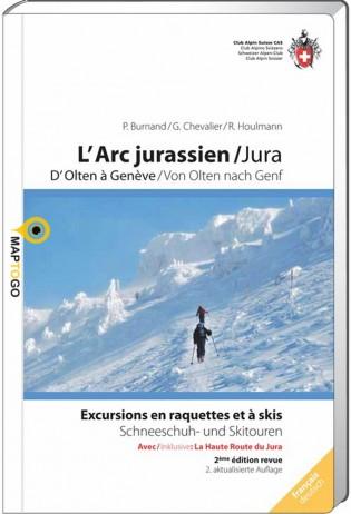 L'Arc Jurassien (Ski- und Schneeschuhtouren) 9783859023505  Schweizerische Alpen Club (SAC) SAC Clubführer  Wintersport Berner Oberland, Basel, Jura, Genève, Franse Jura