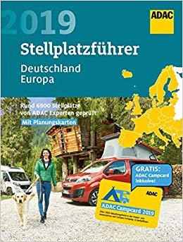 ADAC Stellplatzführer Deutschland/Europa 2019 9783862072330  ADAC   Campinggidsen, Op reis met je camper Europa