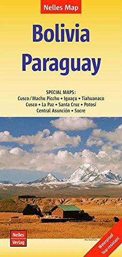 Bolivia/Paraguay | wegenkaart - overzichtskaart 1:2.500.000 9783865740885  Nelles Nelles Maps  Landkaarten en wegenkaarten Bolivia