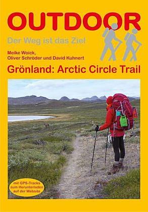 Arctic Circle Trail (Groenland) | wandelgids (Duitstalig) 9783866861374  Conrad Stein Verlag Outdoor - Der Weg ist das Ziel  Meerdaagse wandelroutes, Wandelgidsen Groenland