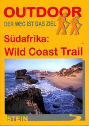 Wild Coast Trail | wandelgids (Duitstalig) 9783866861565  Conrad Stein Verlag Outdoor - Der Weg ist das Ziel  Meerdaagse wandelroutes, Wandelgidsen Zuid-Afrika