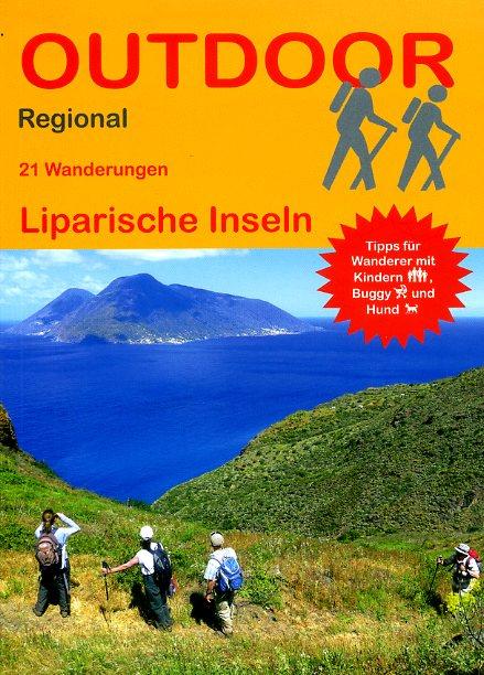 Outdoor: Liparische Inseln (wandelgids Eolische Eilanden) 9783866864344  Conrad Stein Verlag Outdoor - Der Weg ist das Ziel  Wandelgidsen Sicilië