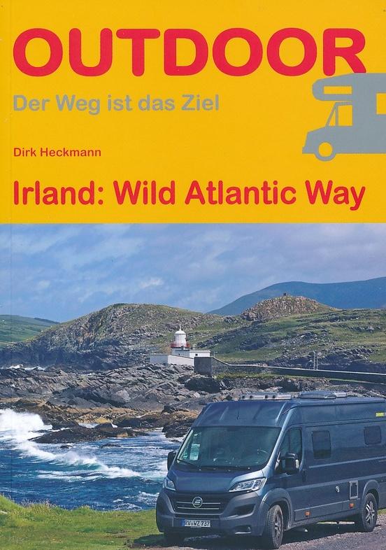 Wild Atlantic Way 9783866864979 Dirk Heckmann Conrad Stein Verlag Outdoor - Der Weg ist das Ziel  Reisgidsen Munster, Cork & Kerry