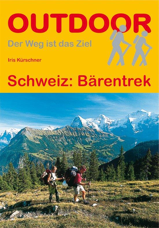 Bärentrek | wandelgids (Duitstalig) 9783866865587 Iris Kuerschner Conrad Stein Verlag Outdoor - Der Weg ist das Ziel  Meerdaagse wandelroutes, Wandelgidsen Berner Oberland, Basel, Jura, Genève