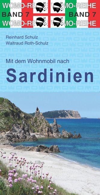 Mit dem Wohnmobil nach Sardinien | campergids 9783869030784  Womo   Op reis met je camper, Reisgidsen Sardinië