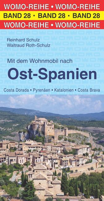 Mit dem Wohnmobil nach Ost-Spanien 9783869032856  Womo   Op reis met je camper, Reisgidsen Catalonië