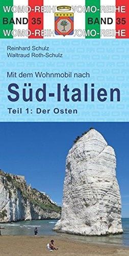 Mit dem Wohnmobil nach Süd-Italien | Tl.1. Der Osten 9783869033556  Womo   Op reis met je camper, Reisgidsen Zuid-Italië
