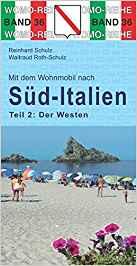 Mit dem Wohnmobil nach Süd-Italien | Tl.2. Der Westen 9783869033648  Womo   Op reis met je camper, Reisgidsen Zuid-Italië