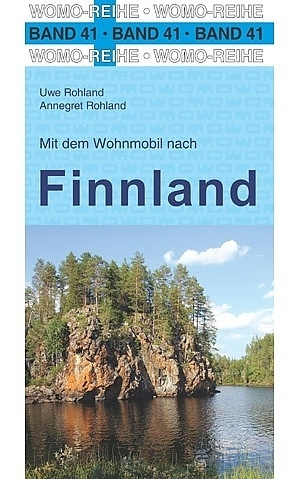 Mit dem Wohnmobil nach Finnland | campergids Finland 9783869034164  Womo   Op reis met je camper, Reisgidsen Finland