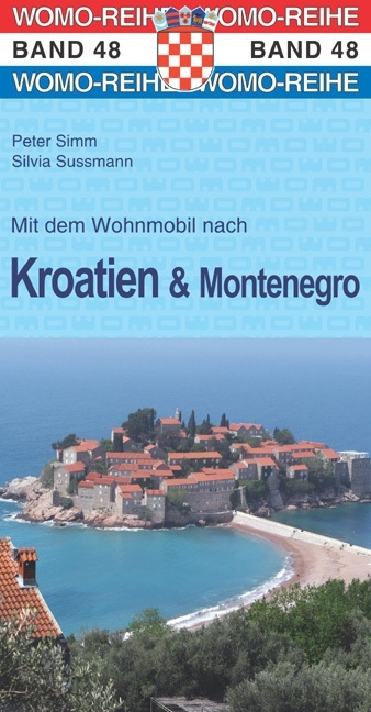 Mit dem Wohnmobil nach Kroatien und Montenegro 9783869034874  Womo   Op reis met je camper, Reisgidsen Kroatië