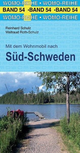 Mit dem Wohnmobil nach Süd-Schweden 9783869035468  Womo   Op reis met je camper, Reisgidsen Zuid-Zweden