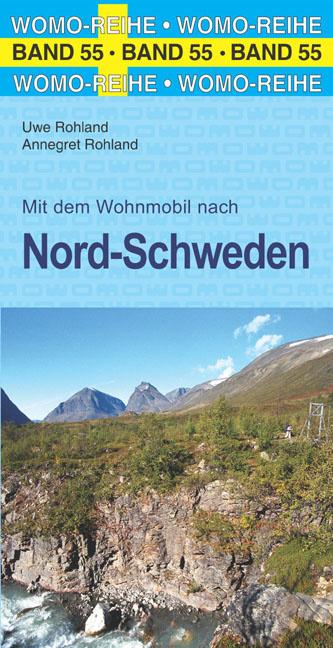 Mit dem Wohnmobil nach Nord-Schweden | campergids Noord-Zweden 9783869035550  Womo   Op reis met je camper, Reisgidsen Midden Zweden, Zweeds-Lapland (Norrbottens Län)