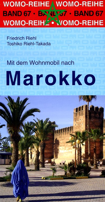 Mit dem Wohnmobil nach Marokko 9783869036731  Womo   Op reis met je camper, Reisgidsen Marokko