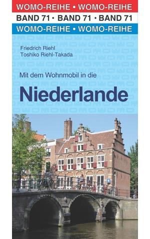 Mit dem Wohnmobil in die Niederlande 9783869037127  Womo   Op reis met je camper, Reisgidsen Nederland