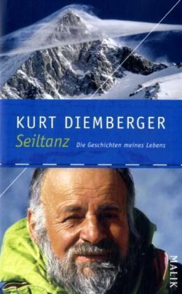 Die Geschichten meines Lebens 9783890293288 Kurt Diemberger Malik   Bergsportverhalen Wereld als geheel