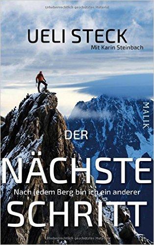 Der nächste Schritt | Ueli Steck 9783890294063 Ueli Steck Malik   Klimmen-bergsport Reisinformatie algemeen