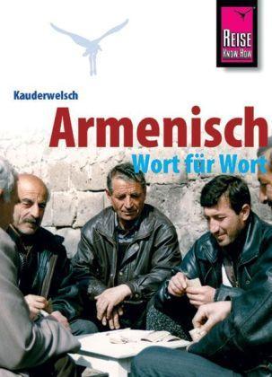 Armenisch für Globetrotter 9783894163211  Kauderwelsch   Taalgidsen en Woordenboeken Armenië